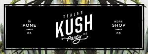 Tealer-kush-Party